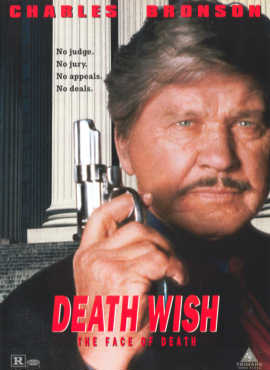 Death Wish: The Face of Death  ('The vigilante is back..)